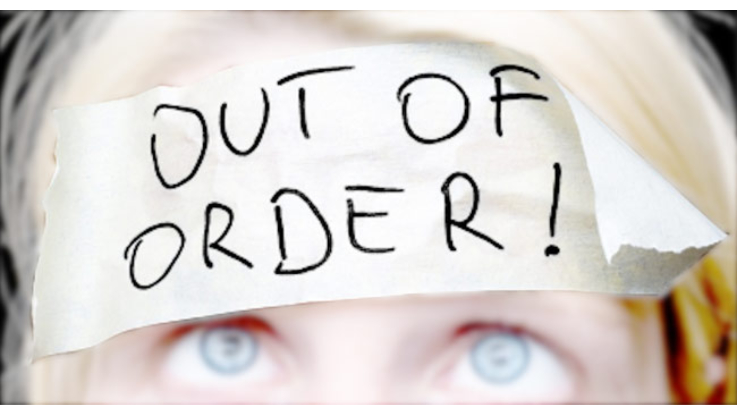 out of order written in the head