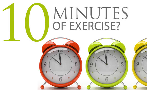 Ten Minutes a Day of Exercise – Can It Really Make a Difference?