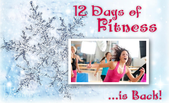 12 Days of Fitness is Back