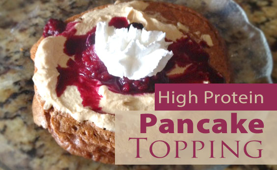 High Protein Pancake Topping