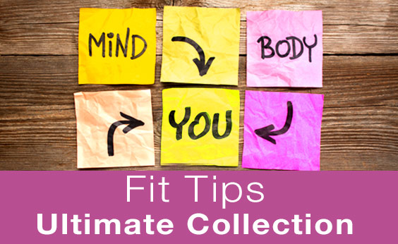 Health and Fitness – Fit Tip Collection